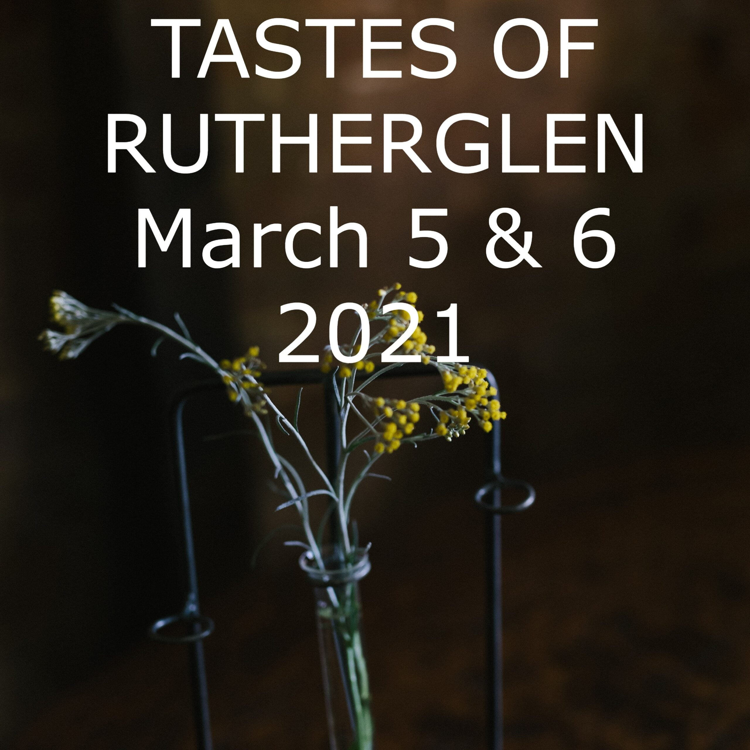 Tastes of Rutherglen – 5 & 6 March 2021